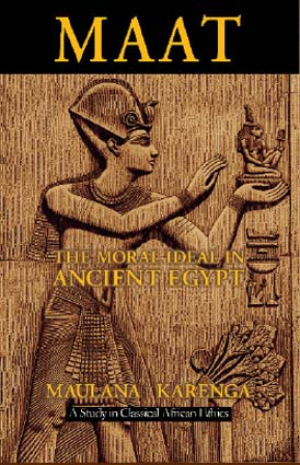 Maat -The Moral Ideal in Ancient Egypt